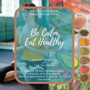 Be Calm Eat Healthy @ School of Multidimensional Healing Arts & Sciences